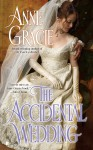 The Accidental Wedding - Anne Gracie