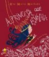 A Princesa que Escolhia - Ana Maria Machado, Graça Lima