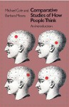 Comparative Studies of How People Think: An Introduction - Michael Cole, Barbara Means