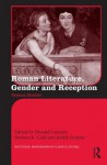 Roman Literature, Gender and Reception: Domina Illustris - Donald Lateiner, Barbara K. Gold, Judith Perkins