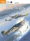 Arctic Bf 109 and Bf 110 Aces (Aircraft of the Aces) - John Weal, Chris Davey