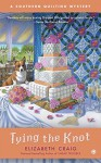 Tying the Knot: A Southern Quilting Mystery - Elizabeth Craig