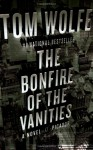 The Bonfire of the Vanities: A Novel - Tom Wolfe