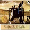 The Glorious Flight: Across the Channel with Louis Bleriot, July 25, 1909 - Alice Provensen, Martin Provensen, Stuart Blinder, Penguin Group USA and Audible