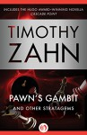 Pawn's Gambit: And Other Stratagems - Timothy Zahn
