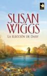 La elección de Daisy - Susan Wiggs