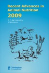 Recent Advances in Animal Nutrition 2009 - P.C. Garnsworthy, Julian Wiseman