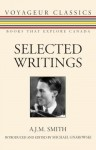 Selected Writings - A.J.M. Smith, Michael Gnarowski