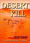 Desert Kill - Philip Gerard