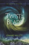 Twist of the Blade (The Shards of Excalibur) - Edward Willett