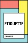 Etiquette - Emily Post