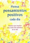Piensa Pensamientos Positivos Cada Dia / Think Positive Thoughts Each Day - Gary Morris