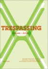 Trespassing: Houses X Artists - Cara Mullio