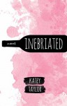Inebriated - Katey Taylor