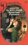 Reluctant Partners - Judith McWilliams