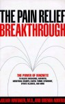 The Pain Relief Breakthrough - Julian Whitaker, Brenda D. Adderly