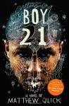 Boy21 by Quick, Matthew (2013) Paperback - Matthew Quick