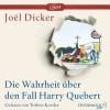 Die Wahrheit über den Fall Harry Quebert: Ungekürzte mp3-Ausgabe: 3 CDs - Joël Dicker, Torben Kessler, Carina von Enzenberg