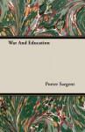 War and Education - Porter Sargent