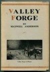 Valley Forge - Maxwell Anderson