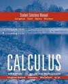 Hughes Hallett Student Solutions Manual to accompany Calculus Combo - Deborah Hughes-Hallett, William G. McCallum, Andrew M. Gleason, Daniel E. Flath, Sheldon P. Gordon, David O. Lomen, David Lovelock, Douglas A. Quinney, Patti Frazer Lock, Thomas W. Tucker, Brad G. Osgood, Jeff Tecosky-Feldman, Andrew Pasquale, Joseph Thrash, Karen R. R