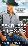 Fearless in Texas - Kari Lynn Dell