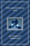 The Jacksonville Jive (Dancemaster Mystery Series) - Charlene Torkelson