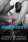 Ms. Manwhore - Katy Evans