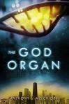 The God Organ - Anthony J Melchiorri