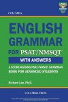 Columbia English Grammar for PSAT/NMSQT - Richard Lee