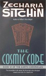 The Cosmic Code Book Vl of the Earth Chronicles - Zecharia Sitchin
