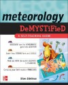 Meteorology Demystified - Stan Gibilisco