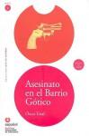 Asesinato en el Barrio Gotico (Libro+CD) (Leer En Espanol Level 2) (Leer En Espanol Level 2) - Oscar Tosal