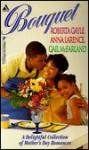 Bouquet - Roberta Gayle, Anna Larence