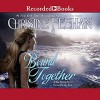 Bound Together (Sea Haven/Sisters of the Heart #6) - Christine Feehan, Lily Bask