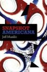 Snapshot Americana - Jeff Musillo