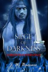 Siege of Darkness - J.W. Baccaro