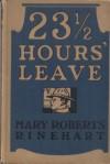 Twenty-three and a Half Hours' Leave - Mary Roberts Rinehart