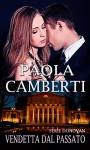 Vendetta dal passato: Serie Donovan - Paola Camberti