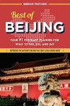 China Travel Guide: Best of Beijing - Your #1 Itinerary Planner for What to See, Do, and Eat in Beijing, China: a China Travel Guide on Beijing, Beijing ... (Wanderlust Pocket Guides - China Book 2) - Wanderlust Pocket Guides, Beijing, China Travel