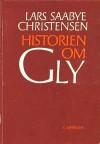 Historien om Gly - Lars Saabye Christensen