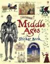 The Middle Ages Sticker Book - Abigail Wheatley, Giorgio Bacchin, Maria Royse