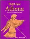 Bright Eyed Athena: Stories From Ancient Greece - Richard Woff