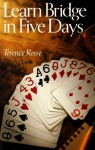 Learn Bridge in Five Days - Terence Reese