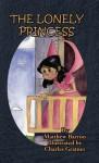 The Lonely Princess - Matthew Barron, Charles Gratner