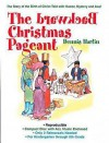 The Backward Christmas Pageant - Dennis Hartin
