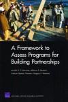 A Framework to Assess Programs for Building Partnerships - Jennifer D.P. Moroney