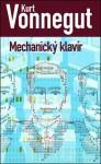 Mechanický klavír - Oto Havrila, Kurt Vonnegut