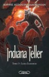 Indiana Teller Tome 3 Lune d'Automne (French Edition) - Sophie Audouin-Mamikonian