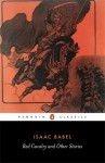 By Isaac Babel Red Cavalry and Other Stories (Penguin Classics) (Revised) [Paperback] - Isaac Babel